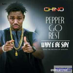 Chino - Pepper Go Rest